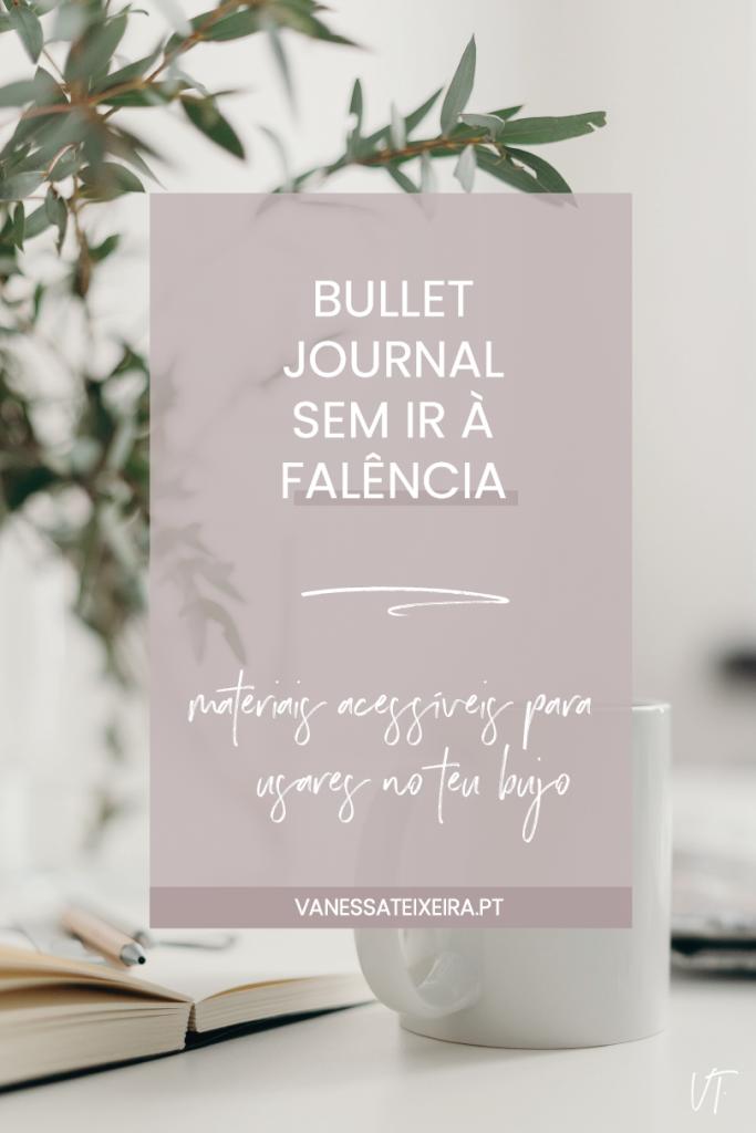 Materiais Acessíveis para Usares no Bullet Journal
