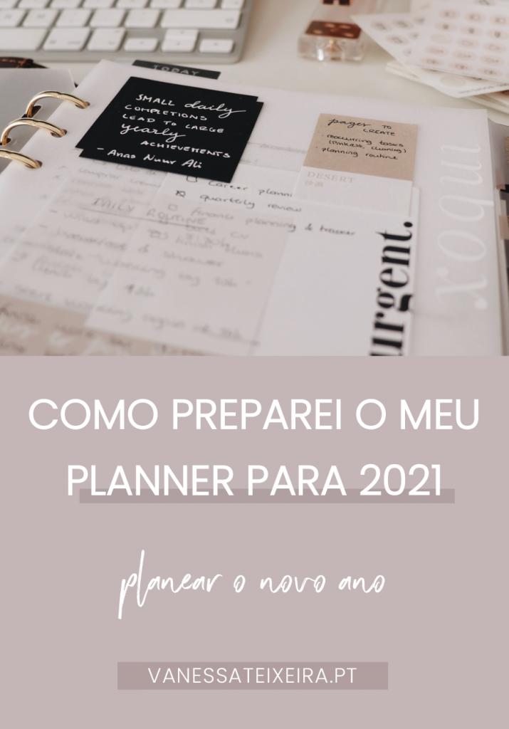 como preparei o meu planner para 2021