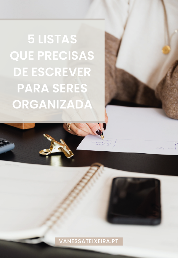 5 Listas que Precisas de Escrever para Seres Organizada