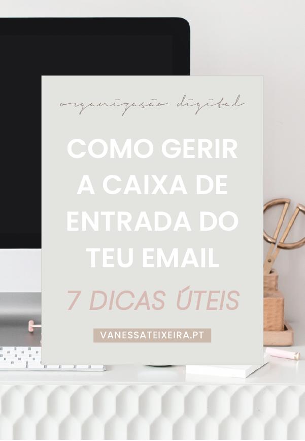 7 dicas para gerir melhor o email