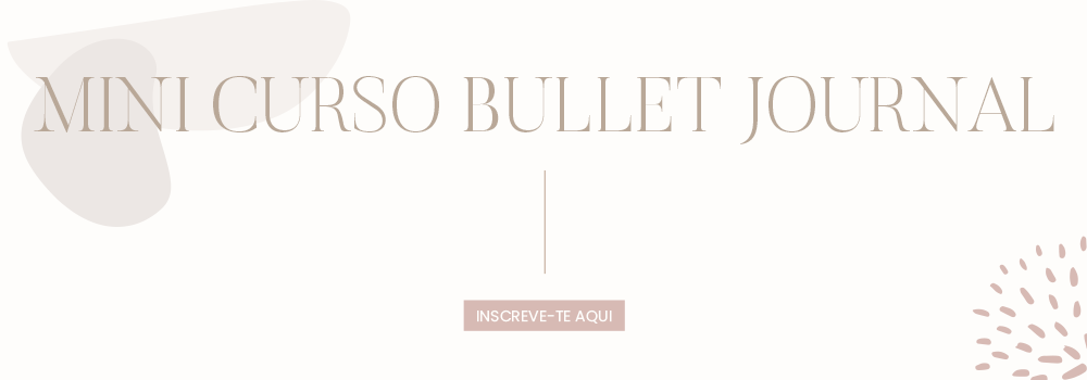 MINI CURSO BULLET JOURNAL